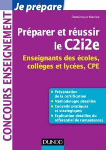 Préparer et réussir le C2i2e